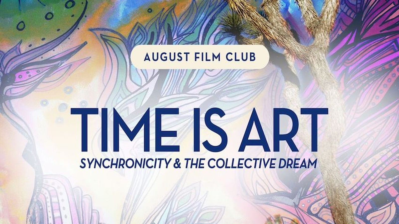August Film Club: Time is Art