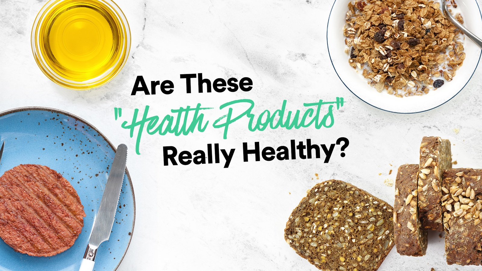 "Are These ""Health Products"" Really Healthy?"