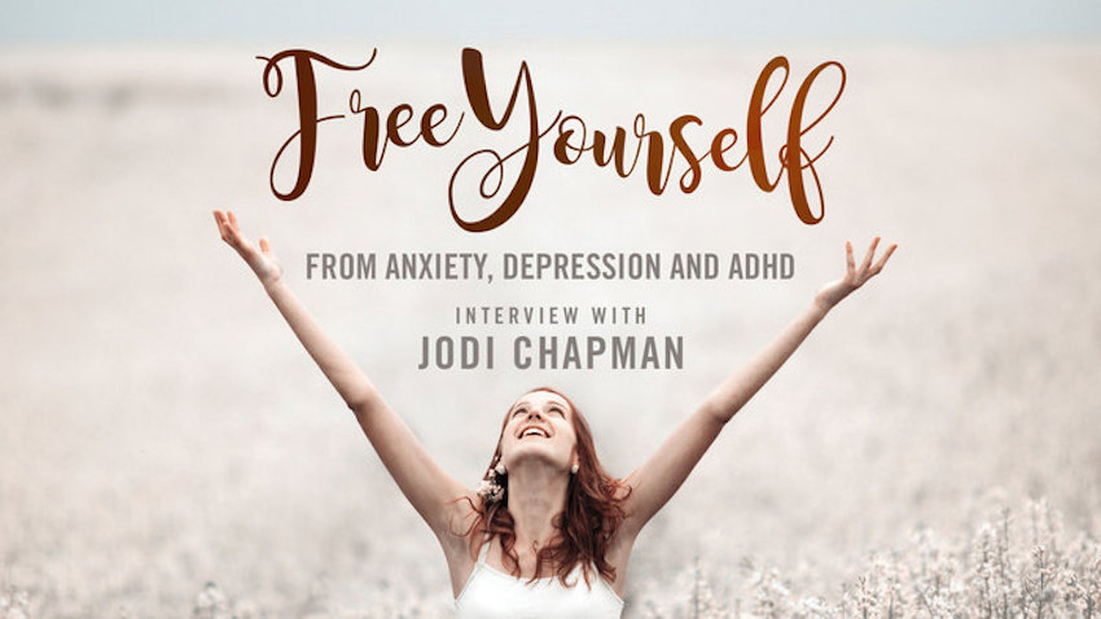 Free Yourself From Depression, Anxiety and ADHD