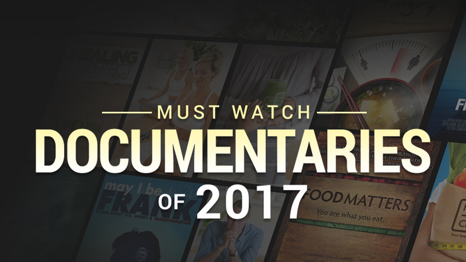 5 Must Watch Documentaries of 2017