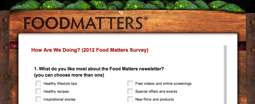 You Spoke, We Listened! (2012 Food Matters Survey Results)