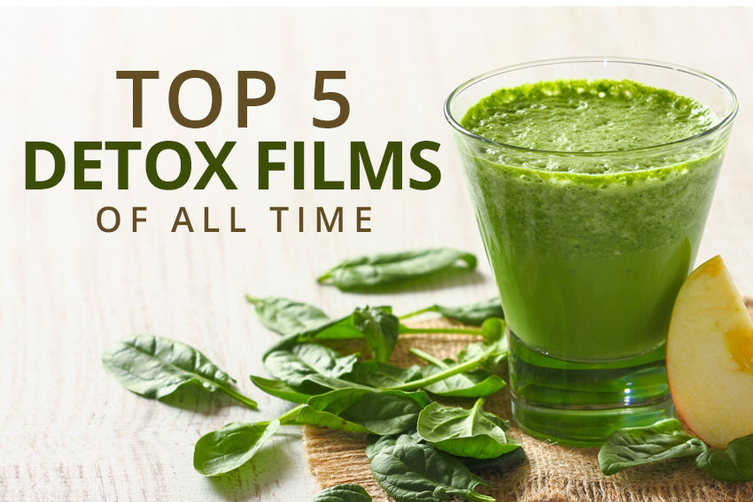 Top Detox Films Of All Time