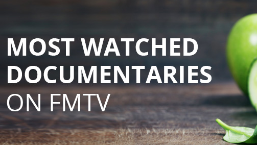 10 Of The Most Watched Documentaries On FMTV