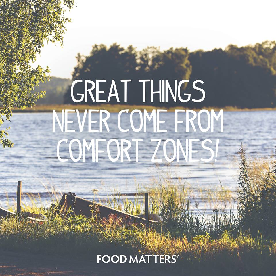 Great Things Don't Come From Your Comfort Zone