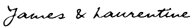 James & Laurentine Signature