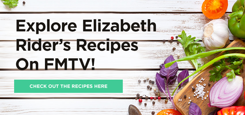 Explore more of Elizabeth Rider's recipes here
