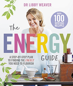 Dr. Libby Weaver Energy Guide