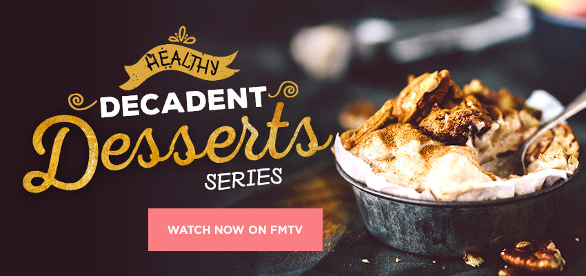 Decadent, Healthy Dessert Recipes