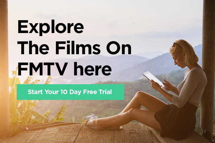 Explore Films on FMTV today - sign up for a free trial