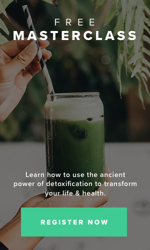 Learn how to use the ancient power of detoxification to transform your life & health.