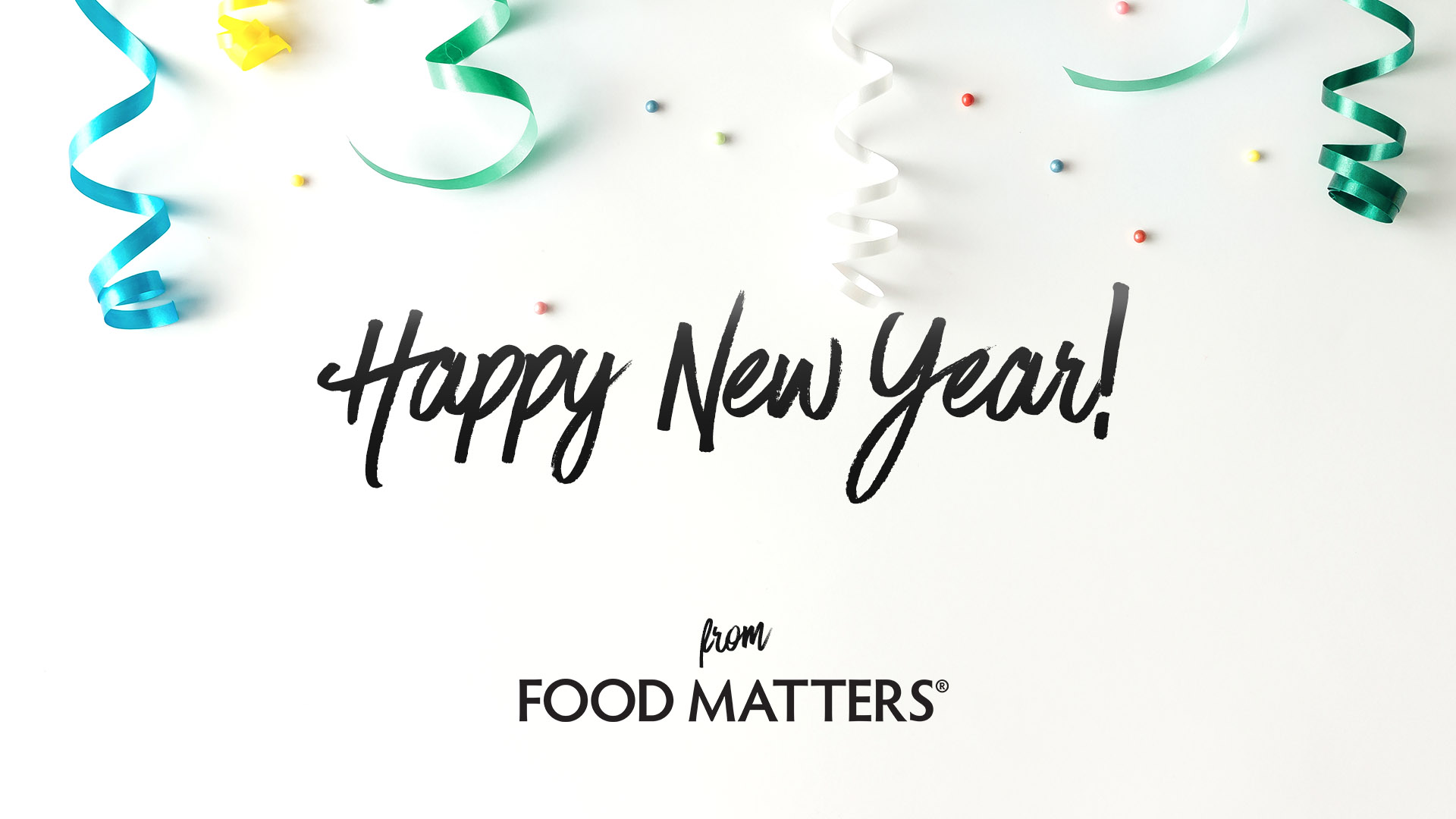 Happy New Year From Food Matters