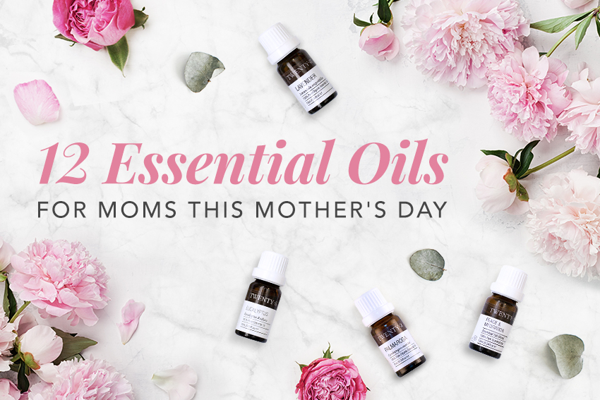 12 Essential Oils for Mother's Day