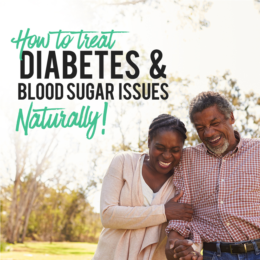 How To Treat Diabetes And Blood Sugar Issues Naturally