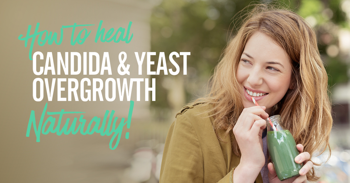 How To Treat Candida And Yeast Overgrowth Naturally