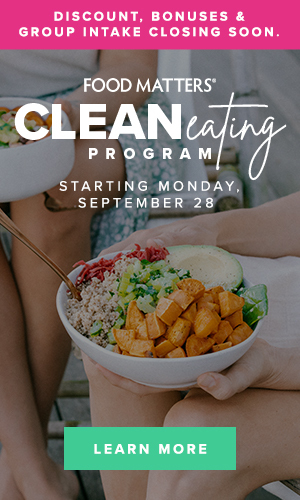 Food Matters Clean Eating Program - Starting Monday September 28. Discount, bonuses & group intake closing soon.