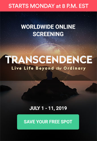 [WORLDWIDE ONLINE SCREENING] Transcendence - Live Life Beyond the Ordinary. July 1 - 11, 2019.